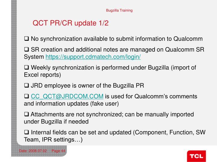 QCT PR/CR update 1/2