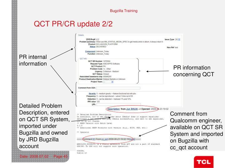 QCT PR/CR update 2/2