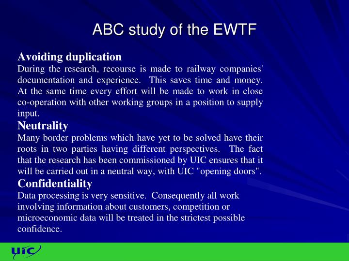 ABC study of the EWTF