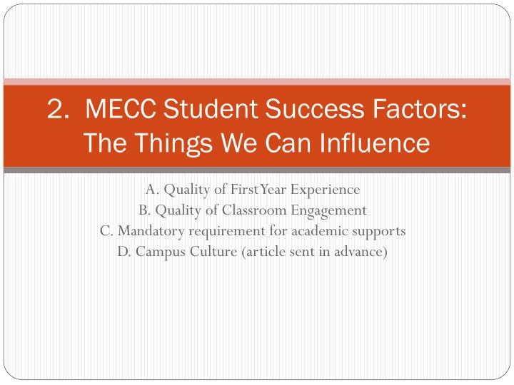 2.  MECC Student Success Factors:  The Things We Can Influence