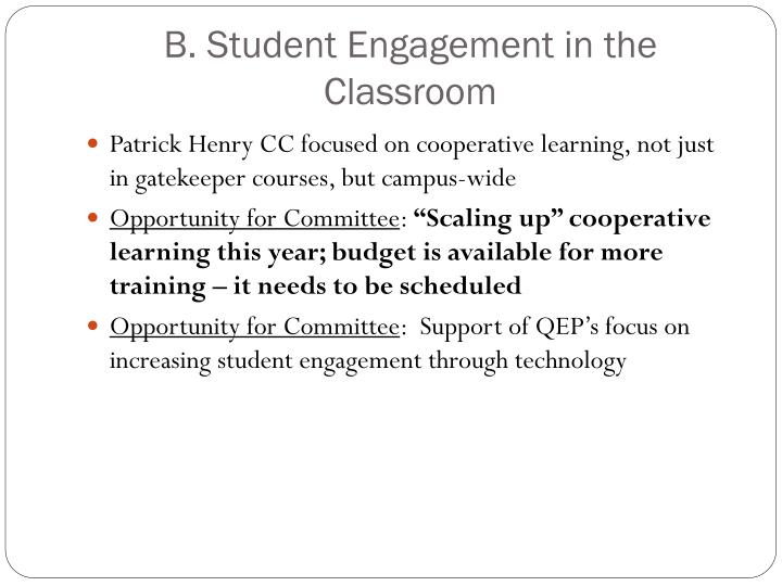 B. Student Engagement in the Classroom