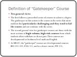 definition of gatekeeper course