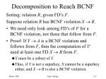 decomposition to reach bcnf