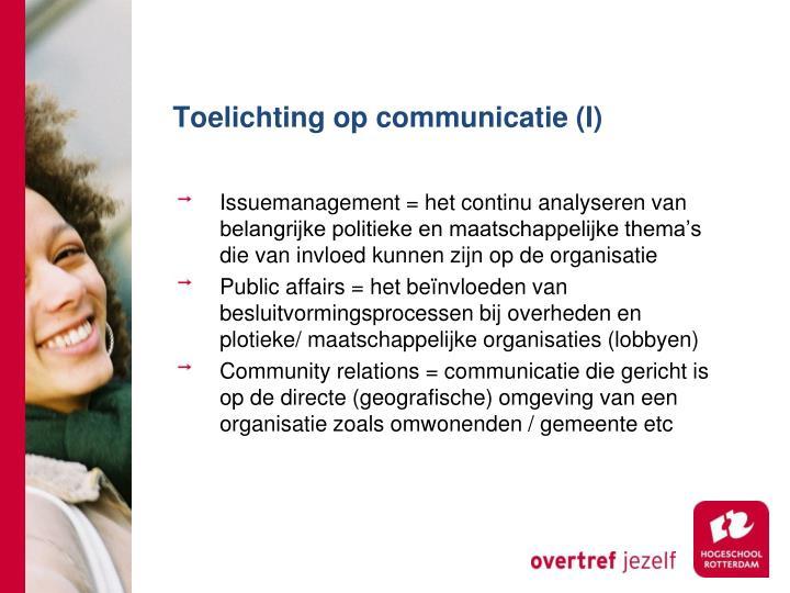 Toelichting op communicatie (I)
