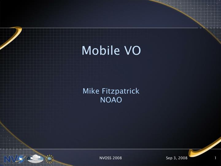 Mobile VO