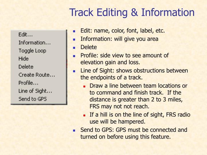 Edit: name, color, font, label, etc.