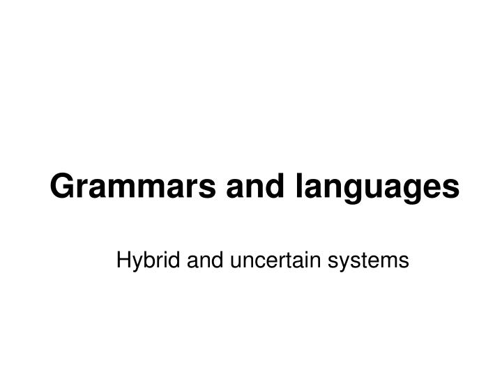 Grammars and languages