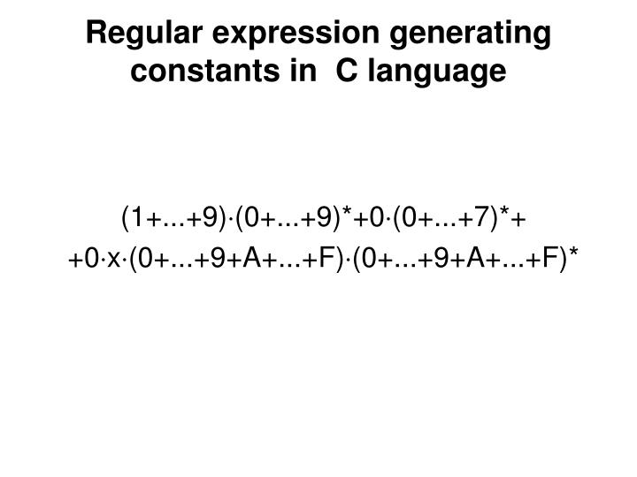 Regular expression generating constants in  C language