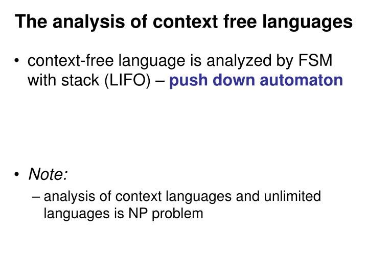 The analysis of context free languages