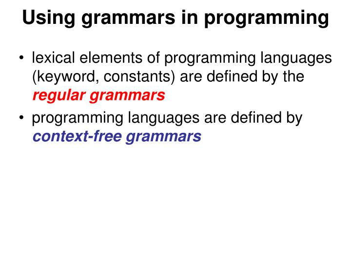 Using grammars in programming