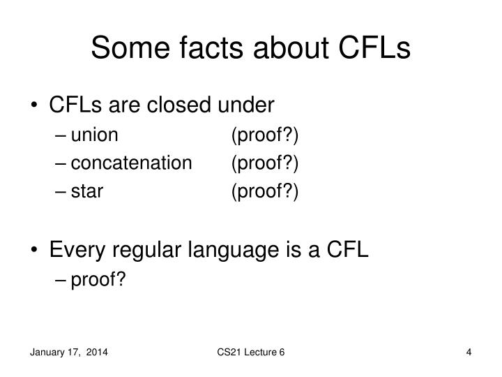 Some facts about CFLs