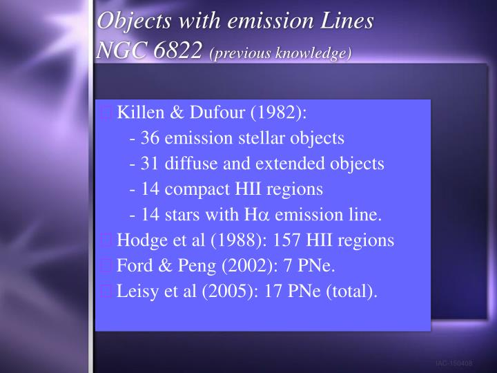 Objects with emission Lines