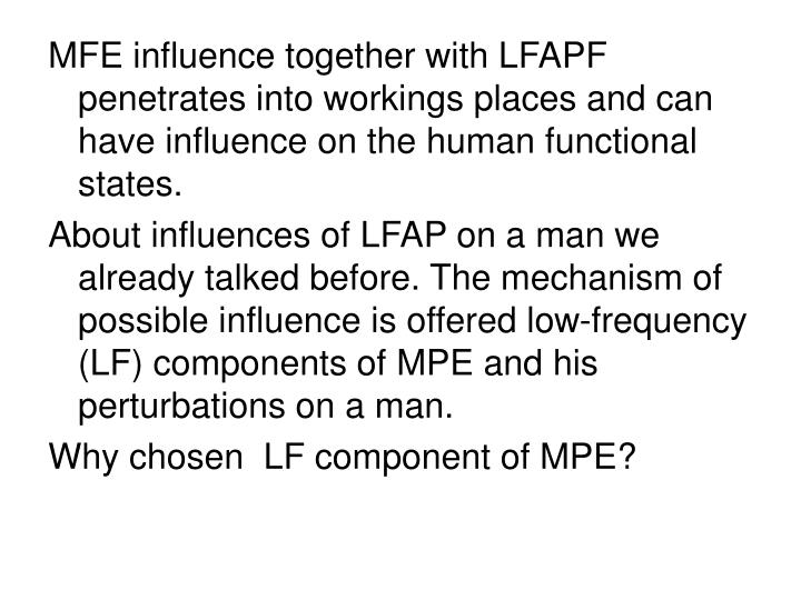 MFE influence together with LFAPF