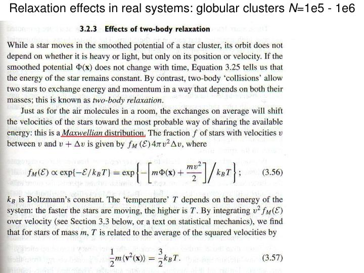Relaxation effects in real systems: globular clusters