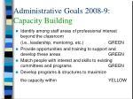 administrative goals 2008 9 capacity building