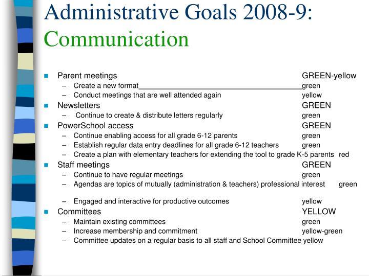 Administrative Goals 2008-9: