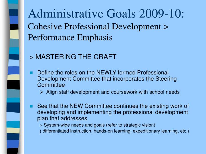 Administrative Goals 2009-10: