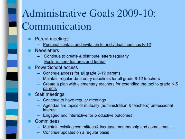 Administrative Goals 2009-10:  Communication