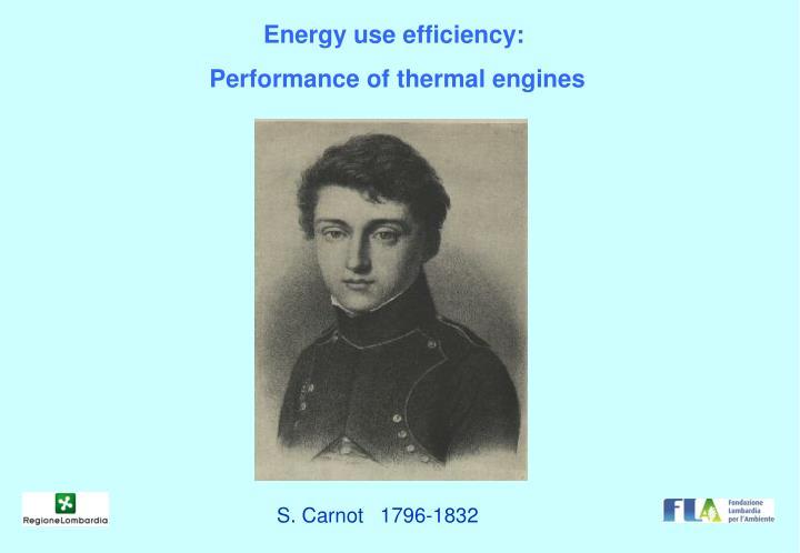 Energy use efficiency: