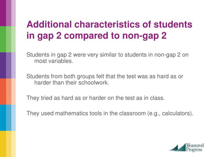 Additional characteristics of students in gap 2 compared to non-gap 2