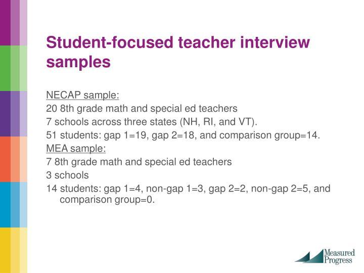 Student-focused teacher interview samples