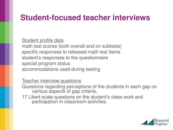 Student-focused teacher interviews