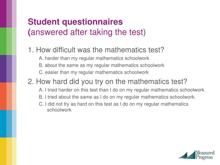 Student questionnaires