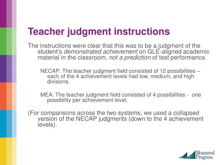Teacher judgment instructions