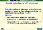 qualifica o social e profissional