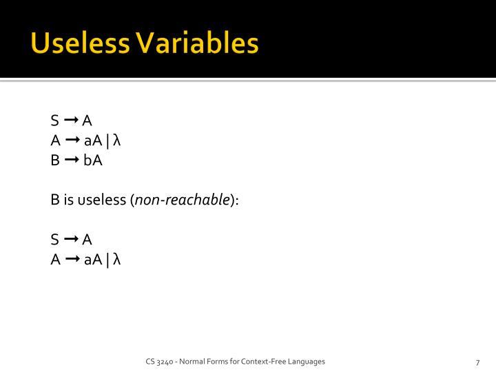 Useless Variables