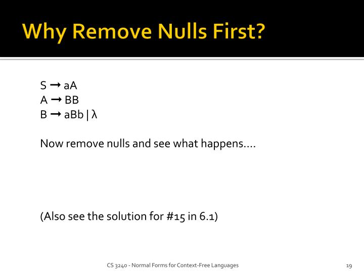 Why Remove Nulls First?