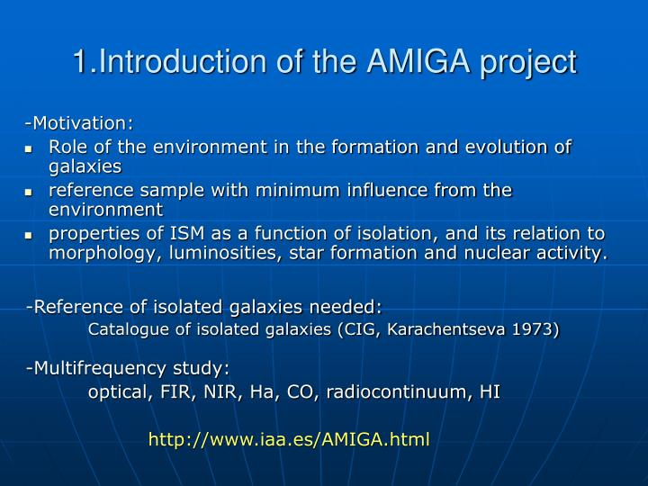 1.Introduction of the AMIGA project