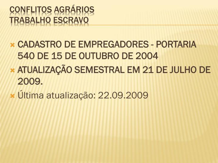 CADASTRO DE EMPREGADORES - PORTARIA 540 DE 15 DE OUTUBRO DE 2004