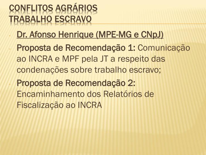 Dr. Afonso Henrique (MPE-MG e CNpJ)