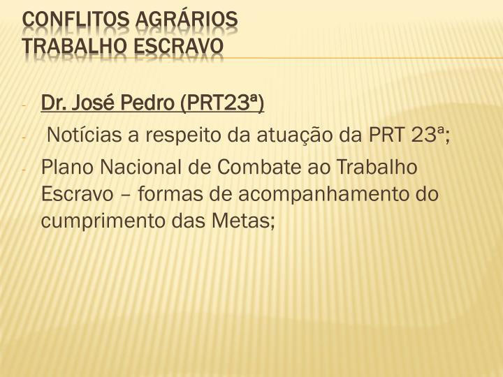 Dr. José Pedro (PRT23ª)