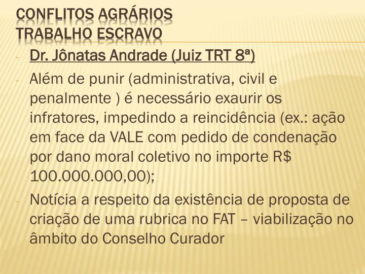 Dr. Jônatas Andrade (Juiz TRT 8ª)