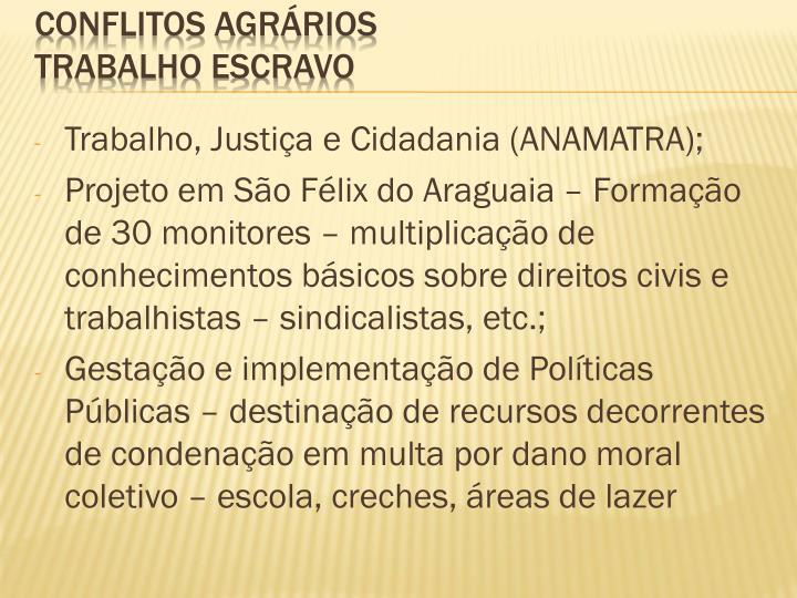 Trabalho, Justiça e Cidadania (ANAMATRA);