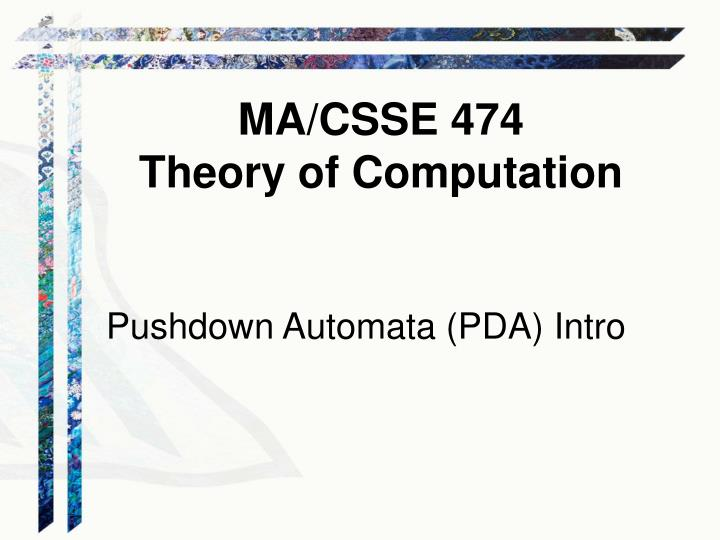 research paper on pushdown automata Rand published research papers finite state queue automata by richard l bisbey to a finite state machine (pda, pushdown automata.