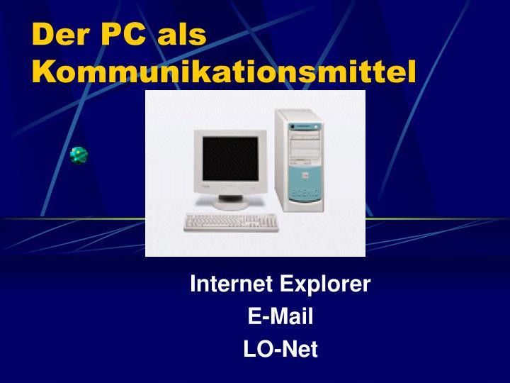Der PC als Kommunikationsmittel