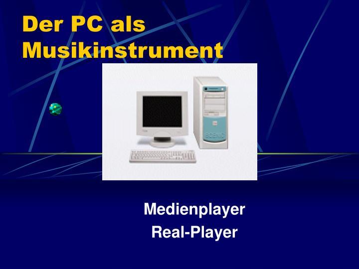 Der PC als Musikinstrument