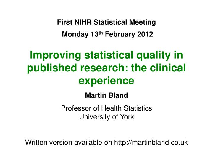 First NIHR Statistical Meeting