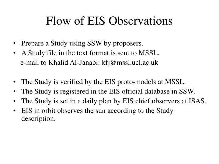 Flow of EIS Observations