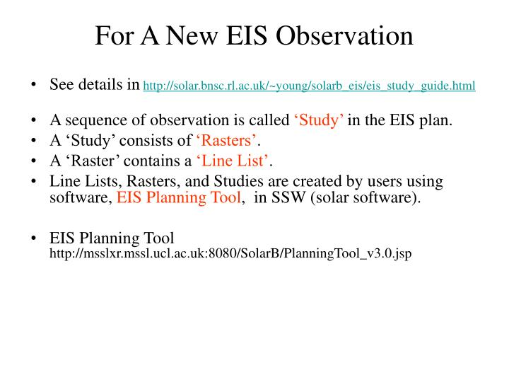 For A New EIS Observation