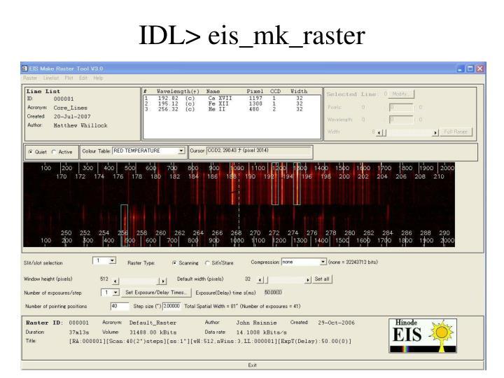 IDL> eis_mk_raster