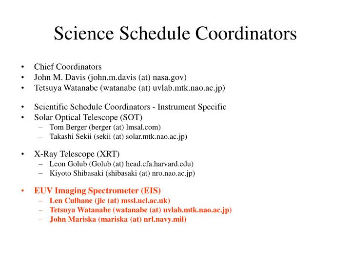 Science Schedule Coordinators