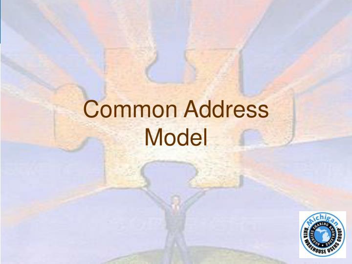 Common Address Model