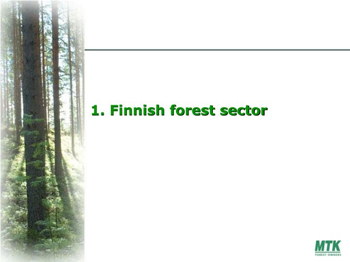 1. Finnish forest sector