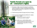 family forests are open to all everyman s righte
