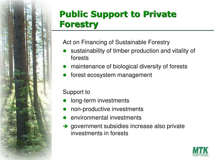 Public Support to Private Forestry