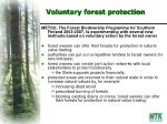 voluntary forest protection
